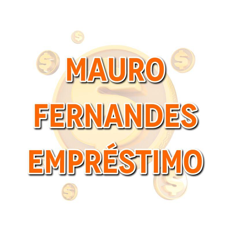 Mauro Fernandes Empréstimo